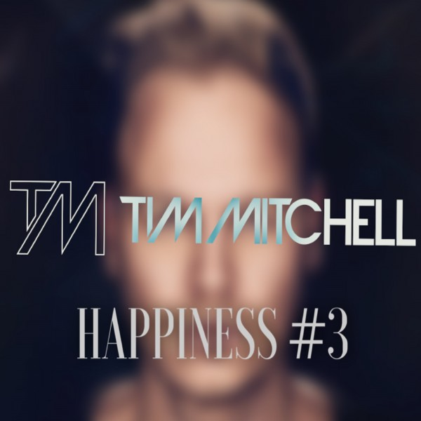 TIM MITCHELL - HAPPINESS #3